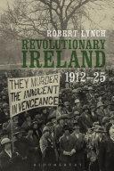 Revolutionary Ireland, 1912-25
