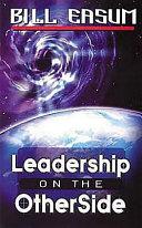 Leadership on the Otherside