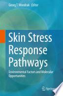Skin Stress Response Pathways