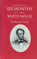 Pdf Six Months at the White House with Abraham Lincoln Telecharger