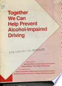 Together We Can Help Prevent Alcohol Impaired Driving