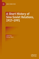 Pdf A Short History of Sino-Soviet Relations, 1917–1991 Telecharger