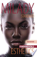 Milady Standard Esthetics  : Fundamentals Exam Review