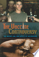 The Vaccine Controversy Book