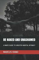 Be Naked and Unashamed