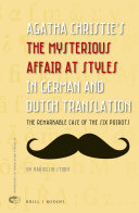 Agatha Christie   s The Mysterious Affair at Styles in German and Dutch Translation