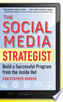 The Social Media Strategist  Build a Successful Program from the Inside Out