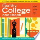 """The Healthy College Cookbook"" by Alexandra Nimetz, Jason Stanley, Emeline Starr, Rachel Holcomb"