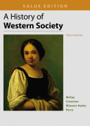 A History of Western Society  Value Edition  Combined Book