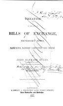 A Treatise of the Law of Bills of Exchange  Promissory Notes  Bank notes  Bankers  Cash notes  and Checks