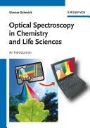 Optical Spectroscopy In Chemistry And Life Sciences Book PDF