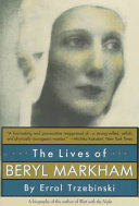 The Lives of Beryl Markham Book