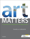 link to Art matters : a contemporary approach to art appreciation in the TCC library catalog