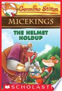 The Helmet Holdup  Geronimo Stilton Micekings  6