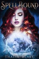 Spellbound: A Magical Epic Fantasy Adventure [Pdf/ePub] eBook