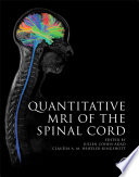Quantitative MRI of the Spinal Cord