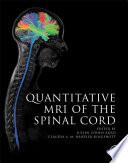 Quantitative MRI of the Spinal Cord Book