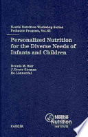 Personalized Nutrition For The Diverse Needs Of Infants And Children Book PDF