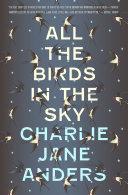 All The Birds In The Sky Pdf [Pdf/ePub] eBook