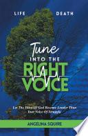 Tune Into The Right Voice