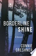 Borderline Shine Book