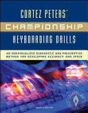 Cortez Peters Championship Keyboarding Drills W Home Software User S Guide