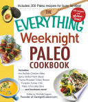The Everything Weeknight Paleo Cookbook Book