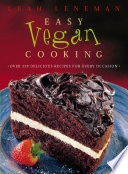 Easy Vegan Cooking  Over 350 delicious recipes for every ocassion