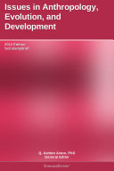 Issues in Anthropology, Evolution, and Development: 2012 Edition Pdf/ePub eBook