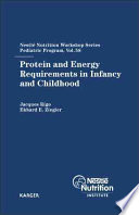 Protein and Energy Requirements in Infancy and Childhood