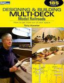 Designing   Building Multi Deck Model Railroads