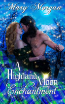A Highland Moon Enchantment