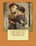 The Adventures Of Oliver Twist Novel By