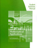 Student Solutions Manual for Harshbarger Reynolds  Mathematical Applications for the Management  Life  and Social Sciences Book