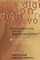 How Revolutionary was the Digital Revolution