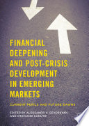 Financial Deepening and Post Crisis Development in Emerging Markets Book