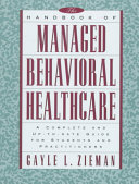 The Handbook of Managed Behavioral Healthcare