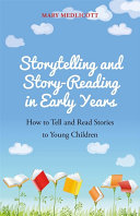 Storytelling and Story Reading in Early Years