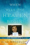 When Will the Heaven Begin