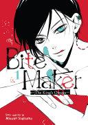 Bite Maker: The King's Omega Vol. 1 Pdf/ePub eBook