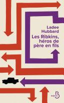 Les Ribkins, héros de père en fils Pdf/ePub eBook