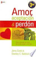Amor Aceptacin Y Perdn
