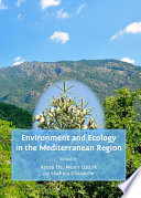 Environment and Ecology in the Mediterranean Region Book