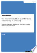The presentation of history in  The Book of Secrets  by M  G  Vassanji