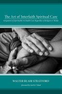 The Art of Interfaith Spiritual Care