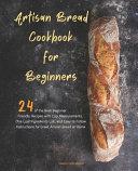 Pdf Artisan Bread Cookbook for Beginners