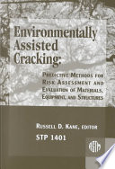 Environmentally Assisted Cracking