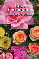 Rose Ceremonies