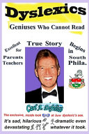 Dyslexics Geniuses Who Cannot Read
