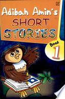 Adibah Amin's Short Stories